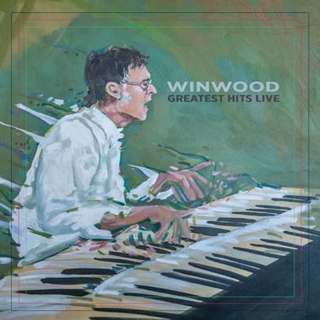 Steve Winwood - Greatest Hits Live