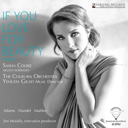 Sasha Cooke - If You Love For Beauty Volume 1/ Yehuda Gilad