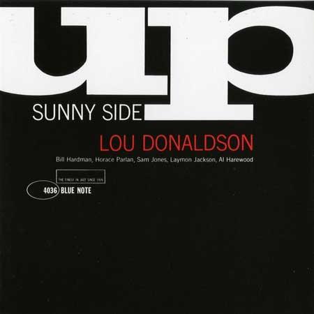 Lou Donaldson - Sunny Side Up