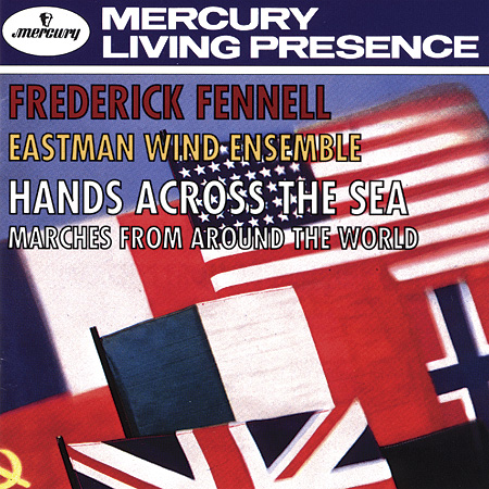 Frederick fennell - hands across the sea/ marches from around the