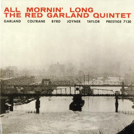 The Red Garland Quintet - All Mornin' Long