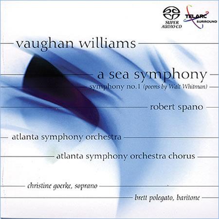 Robert Spano - Vaughan Williams: A Sea Symphony