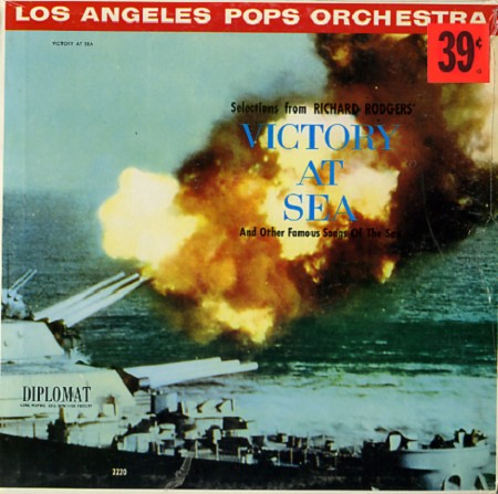 Los Angeles Pops Orchestra - Victory At Sea