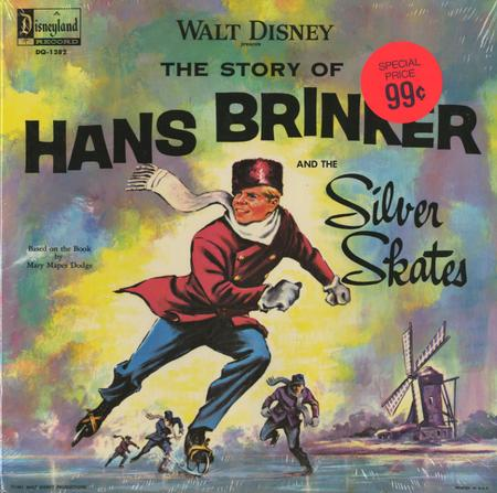 Walt Disney - The Story of Hans Brinker and The Silver Skates