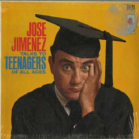 Bill Dana - Jose Jiminez Talks To Teenagers Of All Ages