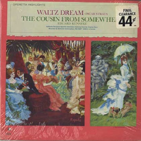 Franz Marszalek - Straus: Waltz Dream, Kunneke: The Cousin From Somewhere
