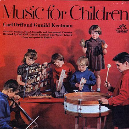 Carl Orff And Gunild Keetman - Music For Children