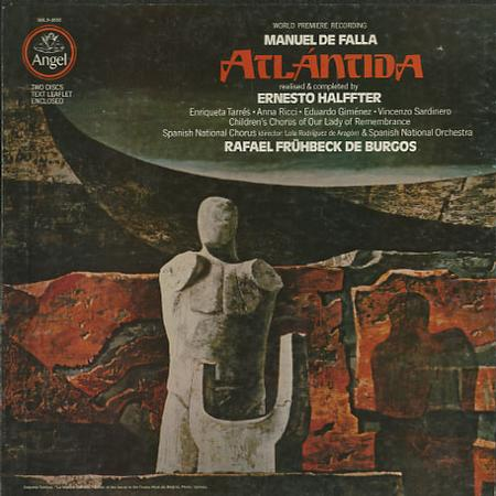 Tarres, Fruhbeck de Burgos, Spanish National Orchestra - De Falla: Atlantida