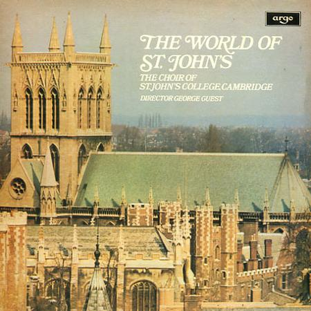 Guest, The Choir of St. John's College, Cambridge - The World Of St. John's