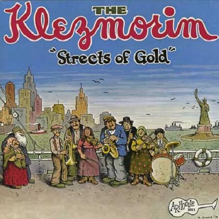 The Klezmorim Streets Of Gold