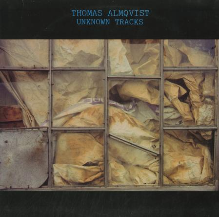 Thomas Almqvist Unknown Tracks