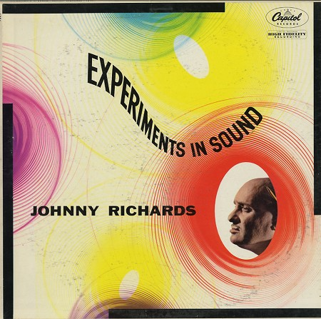 Johnny Richards - Experiments In Sound