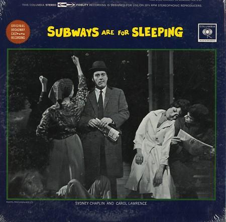 Original Broadway Cast - Subways Are For Sleeping
