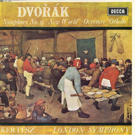 Kertesz, London Symphony Orchestra - Dvorak: Symphony 9, Othello Overture