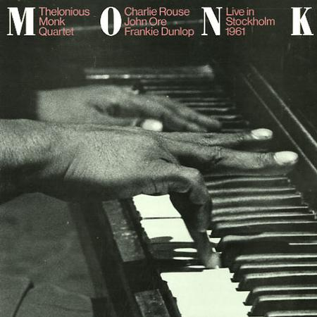 Thelonious Monk Quartet Thelonious Monk In Europe Vol 2