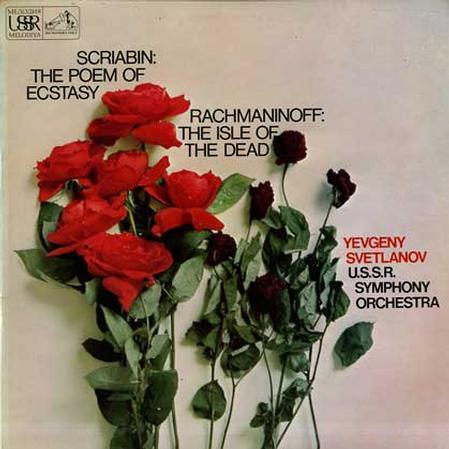 Svetlanov, USSR Sym. Orch. - Scriabin: The Poem Of Ecstasy etc.