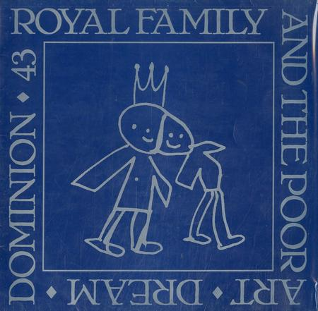 The Royal Family & The Poor - Art Dream Dominion