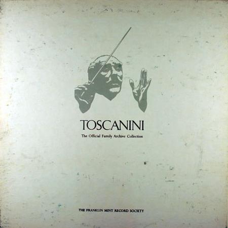 Arturo Toscanini - Opera Scenes and Arias