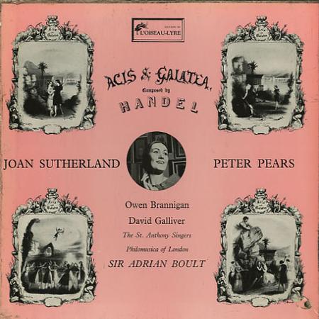 Joan Sutherland, Peter Pears, Sir Adrian Boult, Philomusica of London - Handel: Acis & Galatea