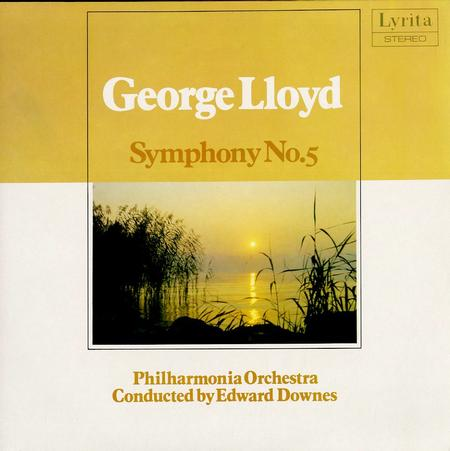 Downes, Philharmonia Orch. - Lloyd: Symphony No. 5