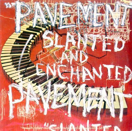 Pavement - Slanted and Enchanted