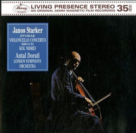 Starker, Dorati, LSO - Dvorak Violoncello Concerto--Bruch Kol Nidrei