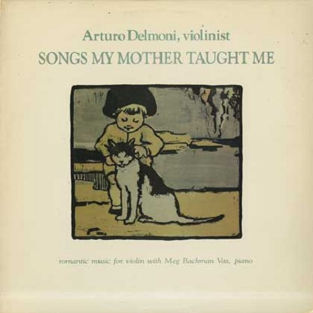 Arturo delmoni - songs my mother taught me