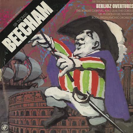 Sir Thomas Beecham/ RPO - Berlioz Overtures