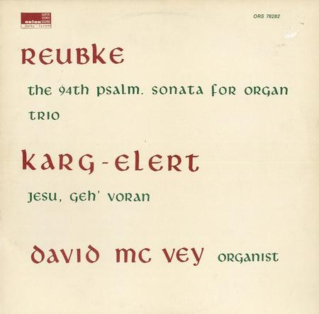 David McVey - Reubke: The 94th Psalm. Sonata for Organ Trio