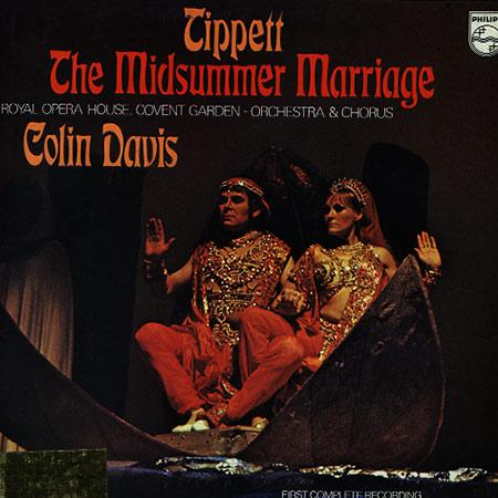 Davis,Chorus and Orchestra of the Royal Opera House, Covent Garden - Tippett: The Midsummer Marriage