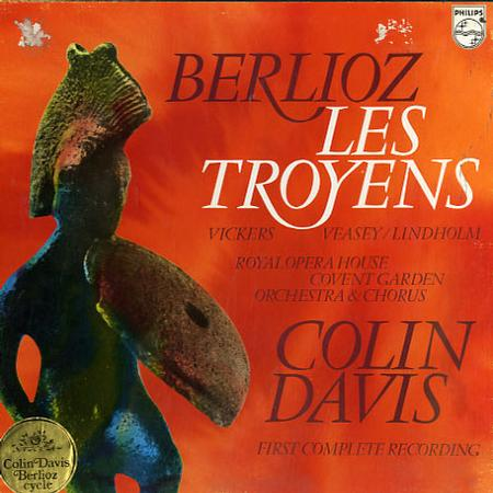 Vickers, Davis, Orchestra and Chorus of Royal Opera House, Covent Garden - Berlioz: Les Troyens