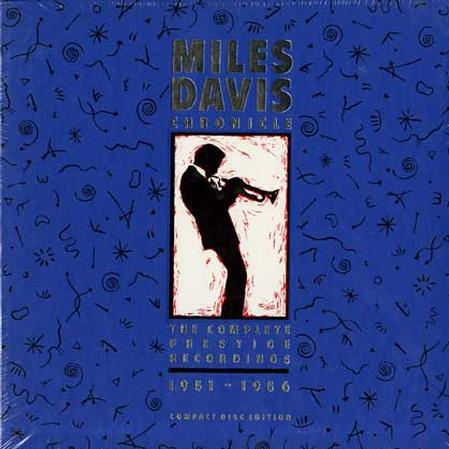 Miles Davis - Chronicle -The Complete Prestige Recordings 1951-1956