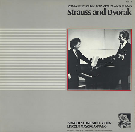 Steinhardt, Mayorga - Strauss and Dvorak - Romantic Music for Violin and Piano