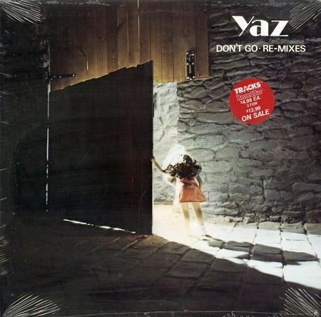 Yaz - Don't Go Re-Mixes