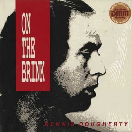 Dennis Dougherty - On The Brink
