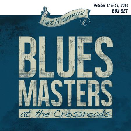 Various Artists - 17th Annual Blues Masters at the Crossroads 6 Performance Collection