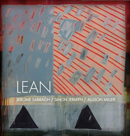Jerome Sabbagh, Simon Jermyn and Allison Miller - Lean