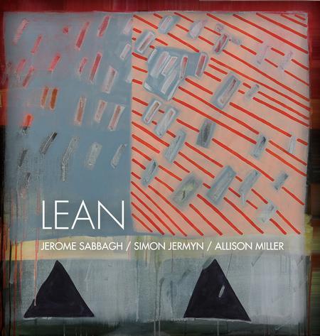 Jerome Sabbagh, Simon Jermyn and Allison Miller - Lean