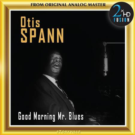 Otis Spann - Good Morning Mr. Blues