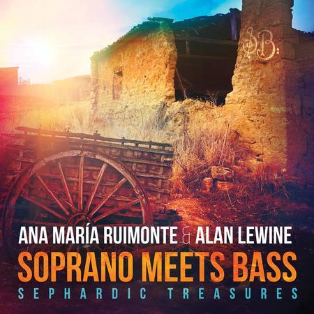 Alan Lewine - Soprano Meets Bass: Sephardic Treasures