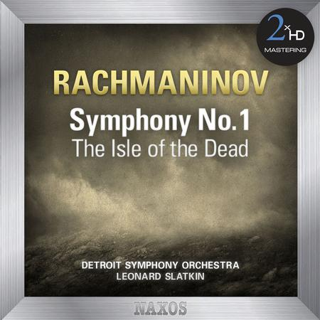 Leonard Slatkin - Detroit Symphony Orchestra/ Rachmaninov Symphony No. 1 - The Isle of the Dead