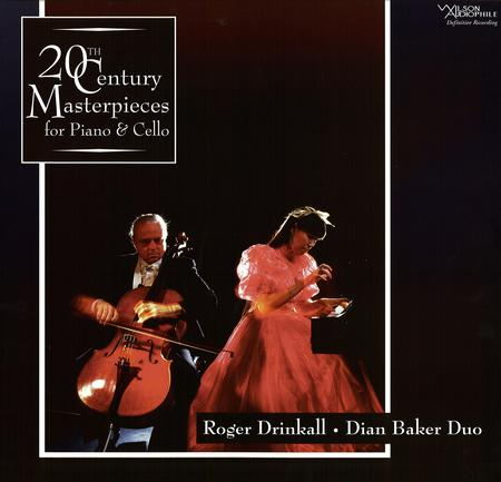 Drinkall-Baker Duo - 20th Century Masterpieces for Cello & Piano