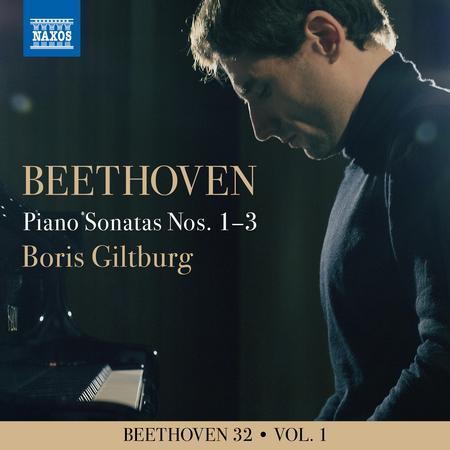 Boris Giltburg - Beethoven 32, Vol. 1: Piano Sonatas Nos. 1-3
