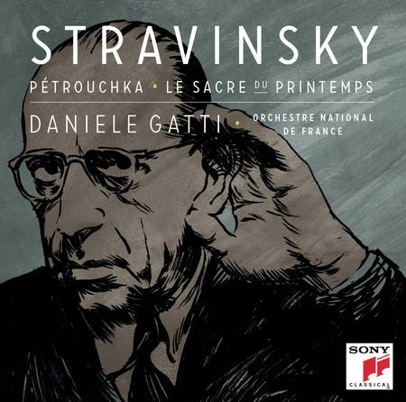 Daniele Gatti - Stravinsky: Petrouchka, Le Sacre du Printemps
