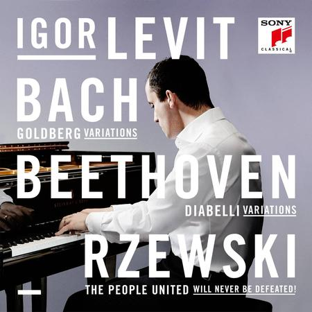 Igor Levit - Bach, Beethoven, Rzewski