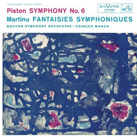 Charles Munch - Piston: Symphony No. 6 & Martinu: Fantasies Symphoniques