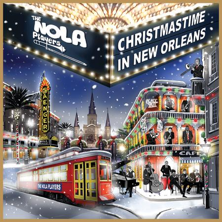 The NOLA Players - Christmastime In New Orleans