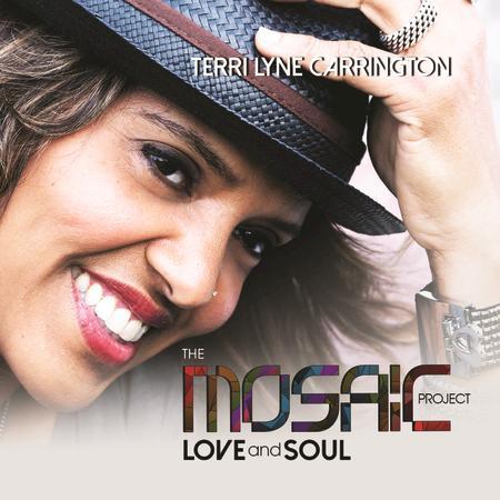 Terri Lyne Carrington - The Mosaic Project: LOVE and SOUL