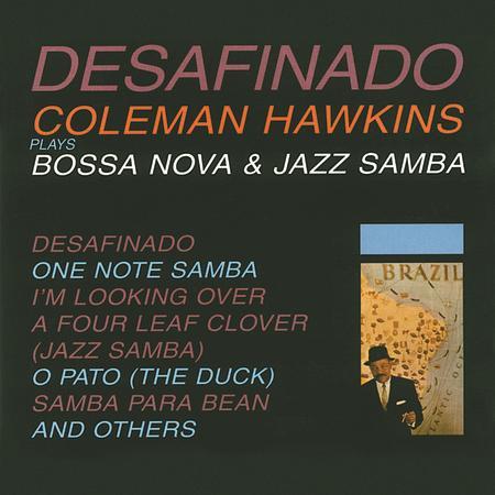 Coleman Hawkins Desafinado