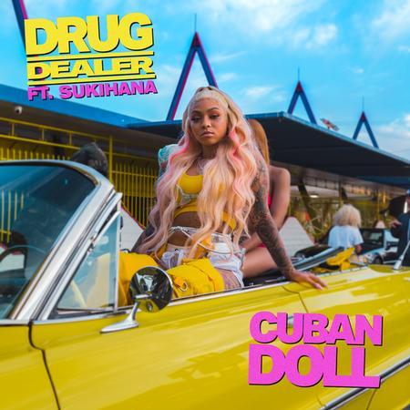 Cuban Doll - Drug Dealer